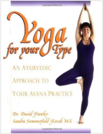 Ayurveda for your type de David Frawley et Sandra Summerfield Kozak