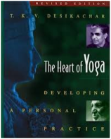 The Heart of Yoga, par T.K.V. Desikachar